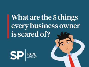 What are the 5 things every business owner is scared of