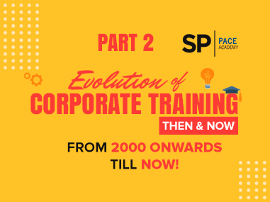 PACE_FeaturedBlog_Evolution of Corporate Training_Part 2
