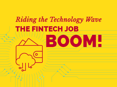 Riding the Technology Wave the FinTech Job Boom Feature